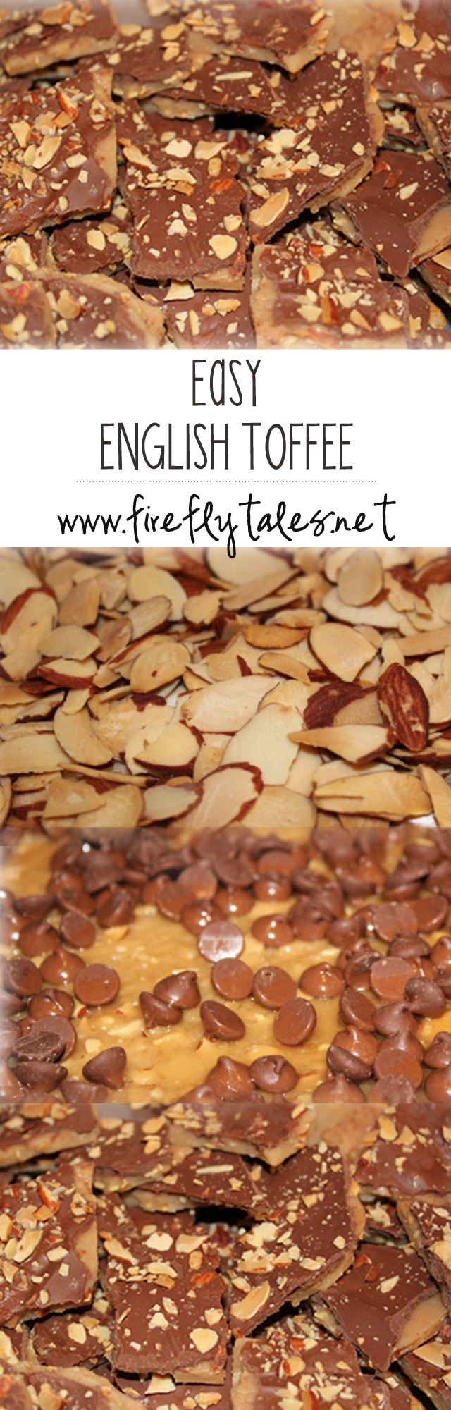Easy English Toffee Recipe | www.fireflytales.net