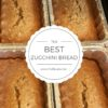 Best Zucchini Bread Recipe | www.fireflytales.net