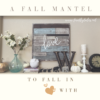 Fall Mantel Decor | {www.fireflytales.net}