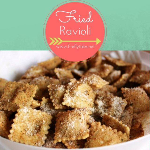 Fried Ravioli | www.FireflyTales.net